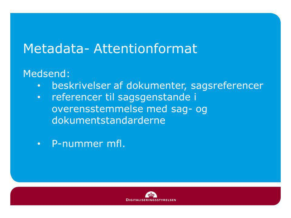 Metadata- Attentionformat