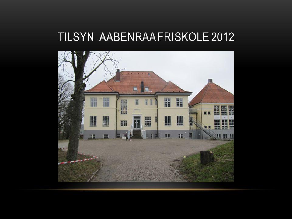 Tilsyn Aabenraa Friskole 2012