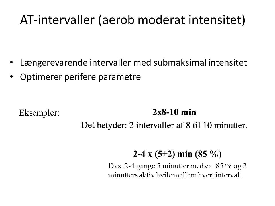 AT-intervaller (aerob moderat intensitet)