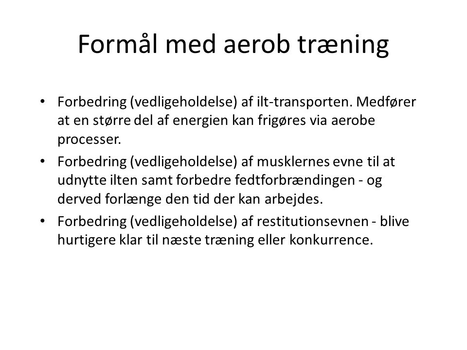 Formål med aerob træning