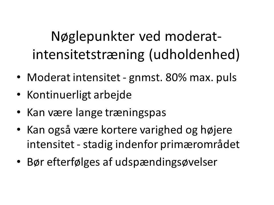 Nøglepunkter ved moderat-intensitetstræning (udholdenhed)