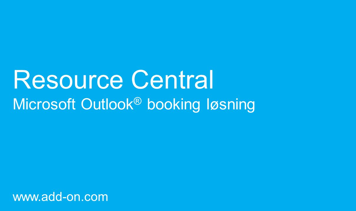 Resource Central Microsoft Outlook® booking løsning