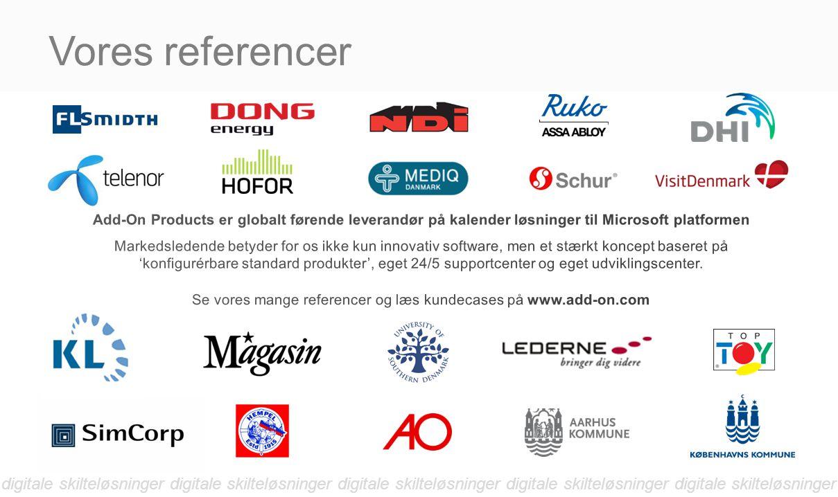 Se vores mange referencer og læs kundecases på www.add-on.com