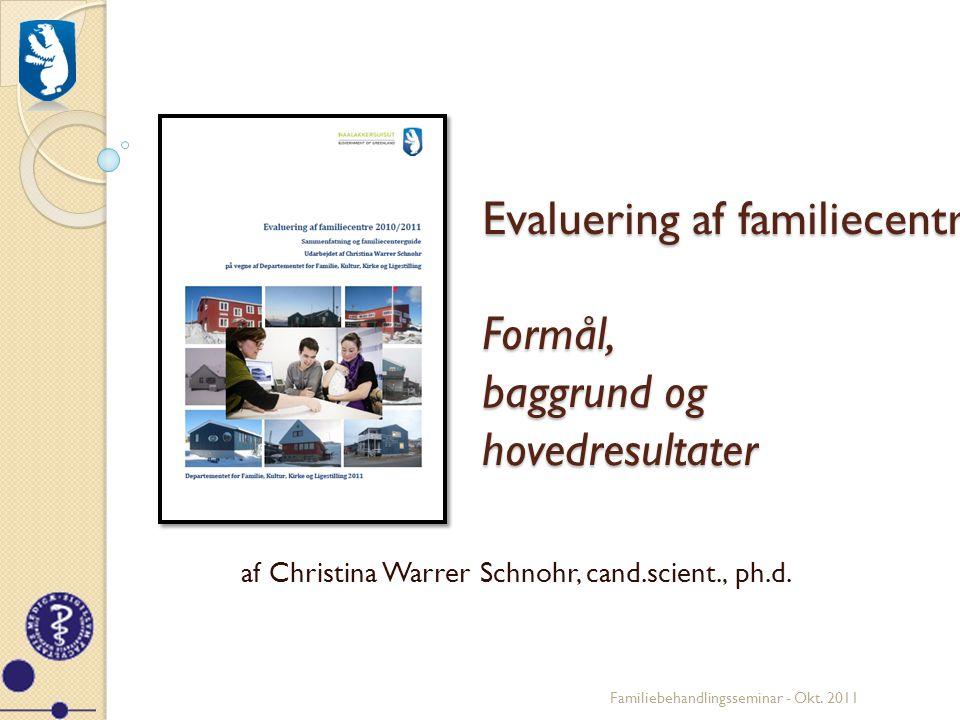 Evaluering af familiecentre: Formål, baggrund og hovedresultater
