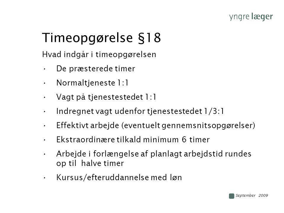 Timeopgørelse §18 Hvad indgår i timeopgørelsen De præsterede timer