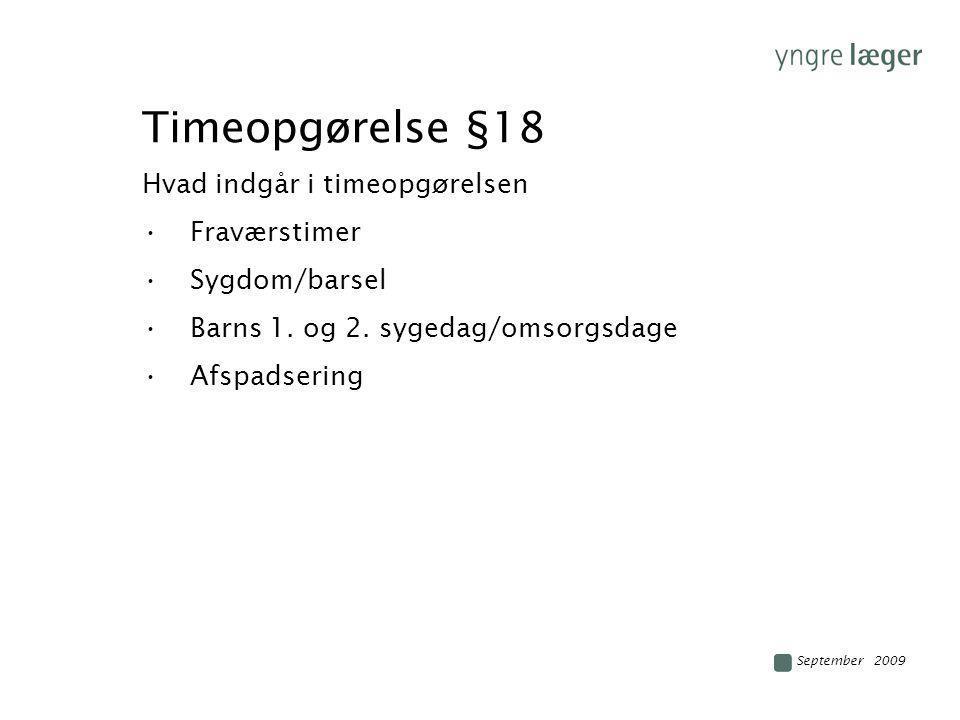 Timeopgørelse §18 Hvad indgår i timeopgørelsen Fraværstimer