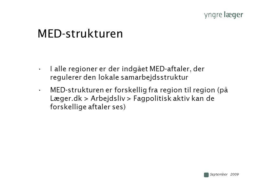 MED-strukturen I alle regioner er der indgået MED-aftaler, der regulerer den lokale samarbejdsstruktur.
