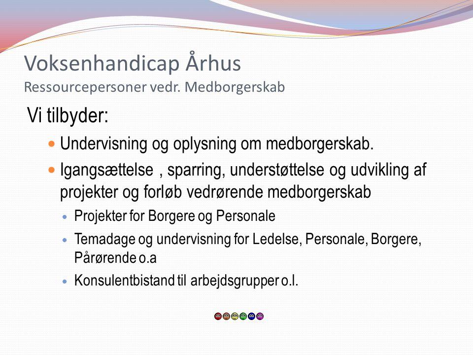 Voksenhandicap Århus Ressourcepersoner vedr. Medborgerskab