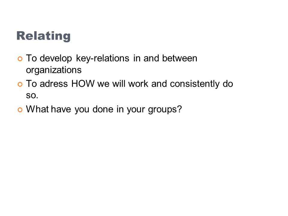 Relating To develop key-relations in and between organizations