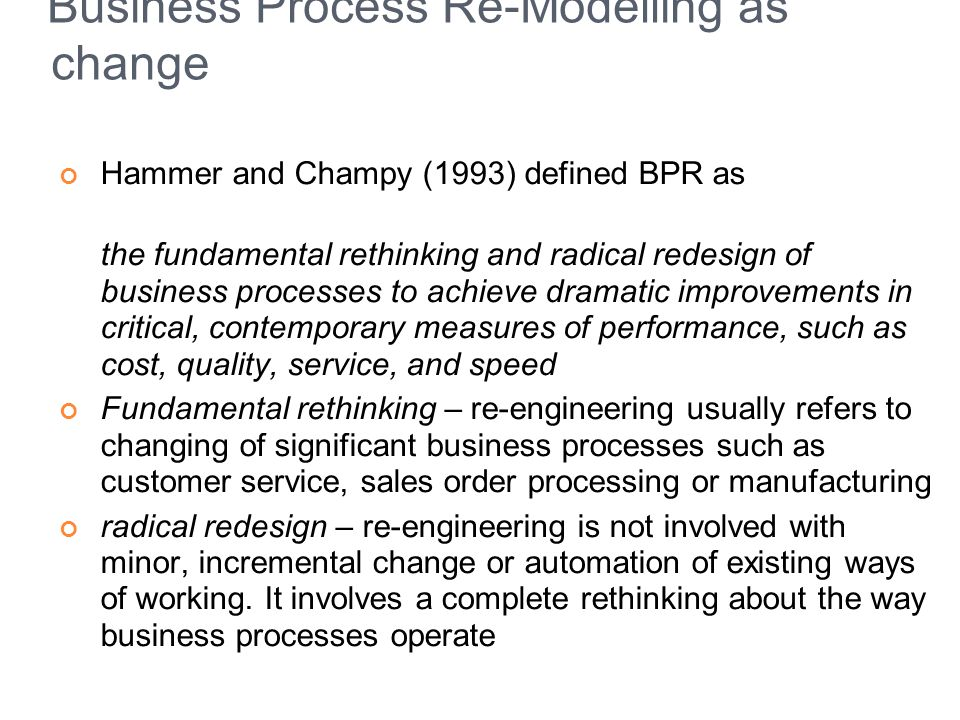 Business Process Re-Modelling as change