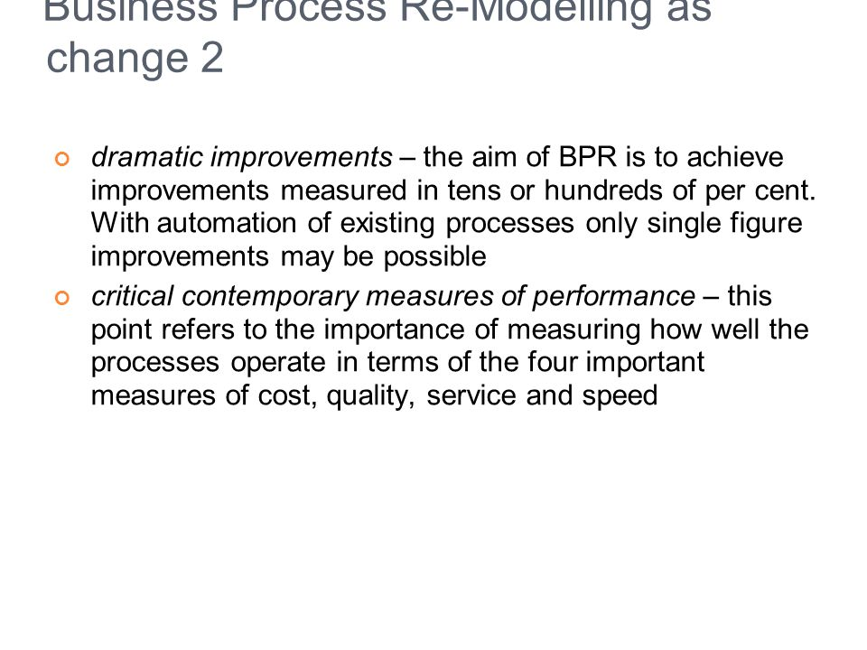 Business Process Re-Modelling as change 2