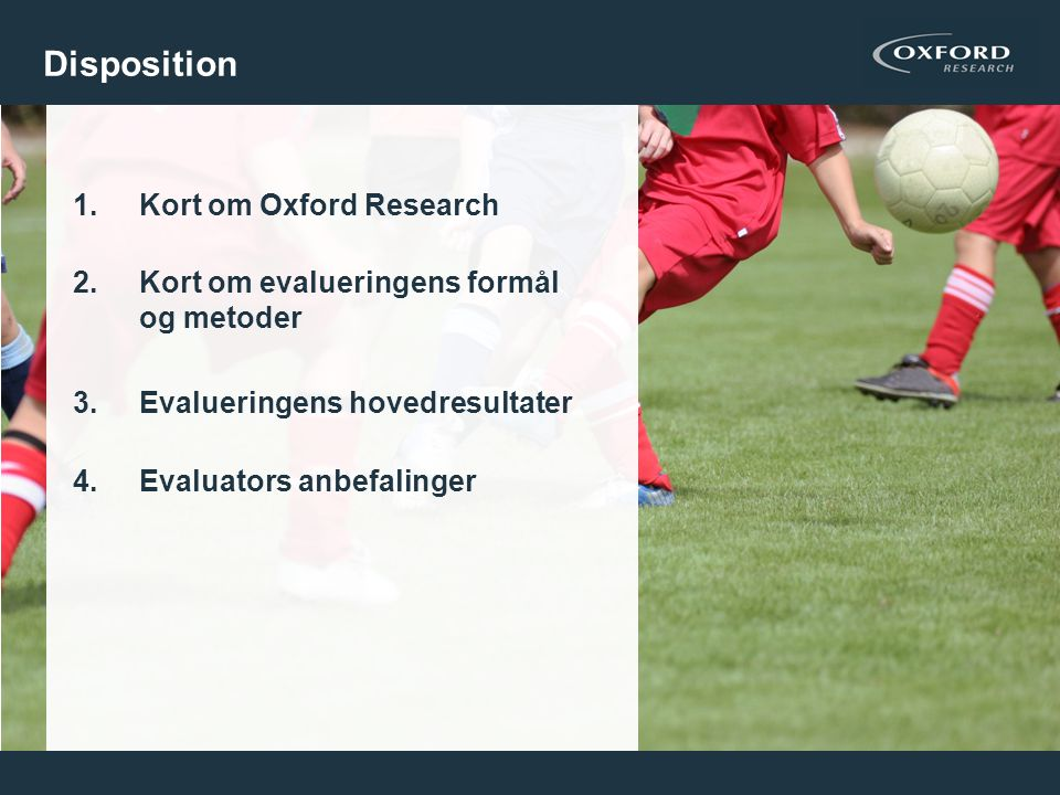 Disposition Kort om Oxford Research