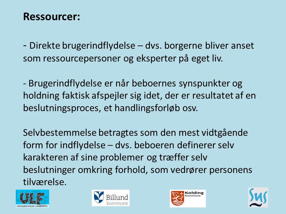 Ressourcer: - Direkte brugerindflydelse – dvs