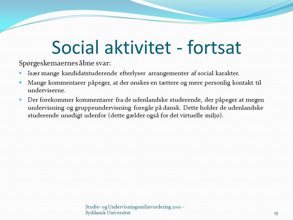 Social aktivitet - fortsat