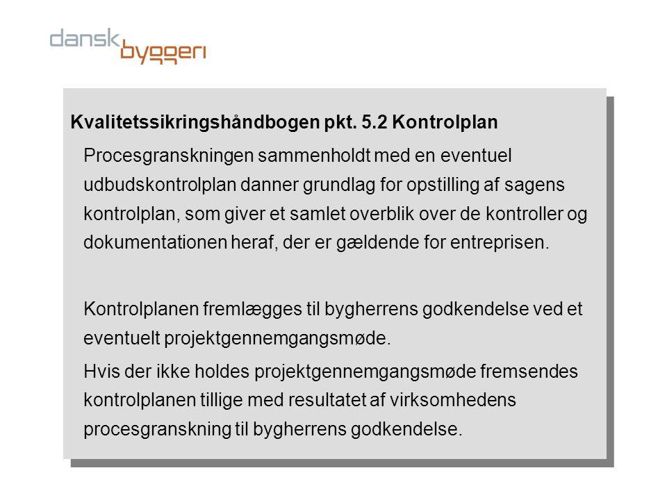 Kvalitetssikringshåndbogen pkt. 5.2 Kontrolplan
