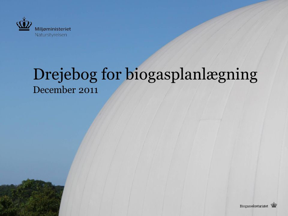 Drejebog for biogasplanlægning December 2011