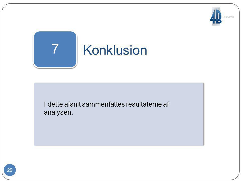 7 Konklusion I dette afsnit sammenfattes resultaterne af analysen.
