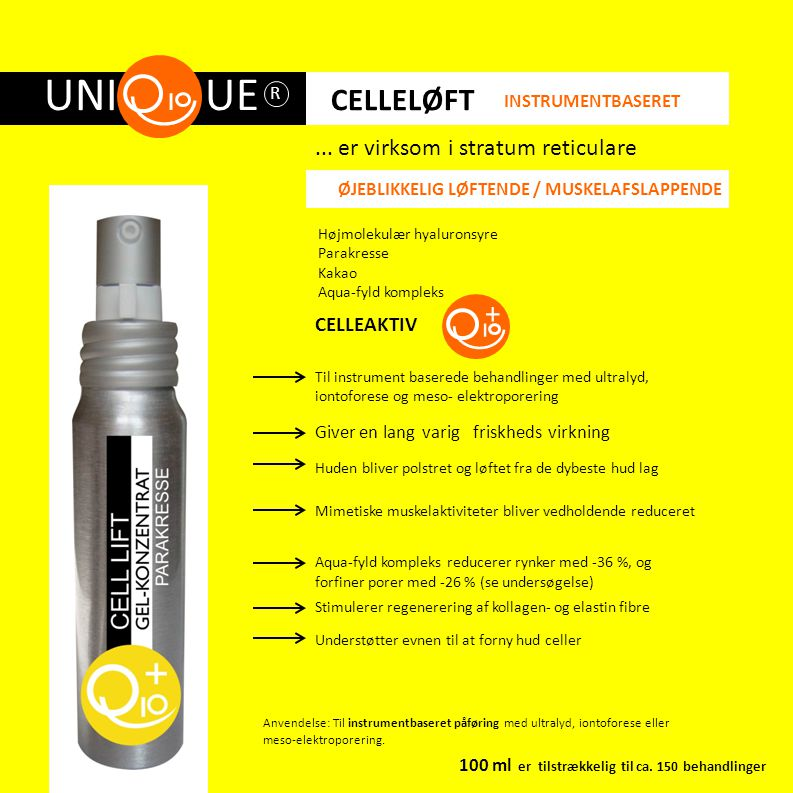 UNI UE CELLELØFT + ... er virksom i stratum reticulare CELLEAKTIV R