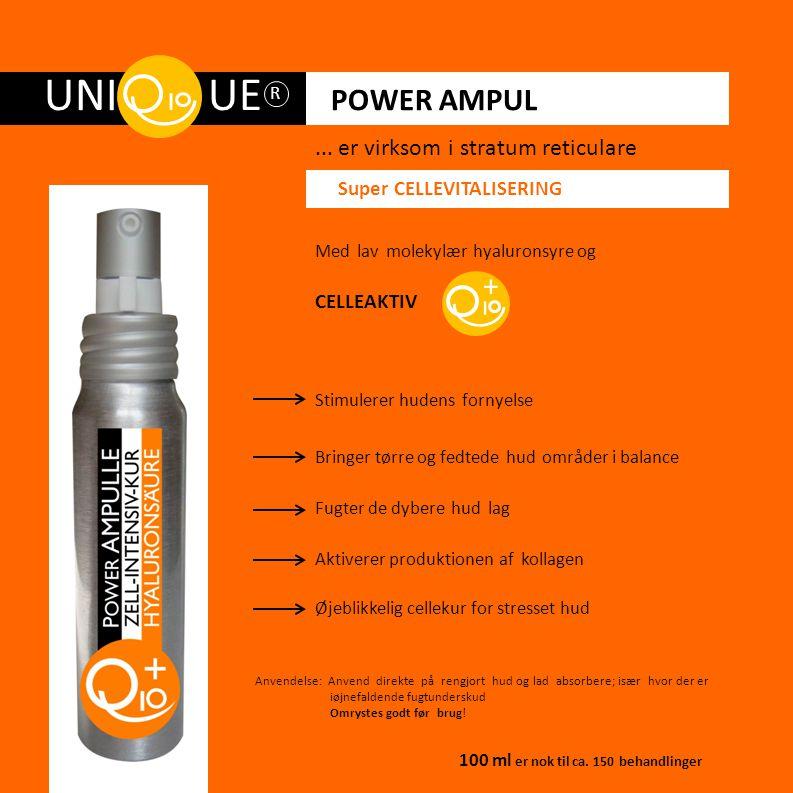 UNI UE POWER AMPUL + ... er virksom i stratum reticulare