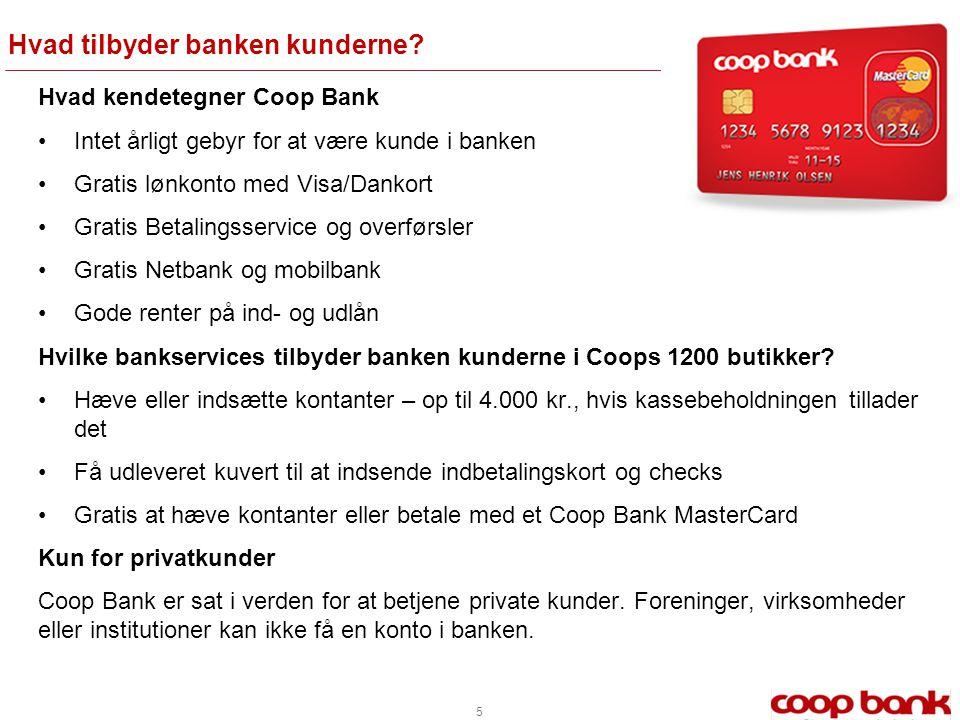 Hvad tilbyder banken kunderne