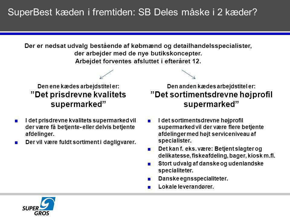 SuperBest kæden i fremtiden: SB Deles måske i 2 kæder