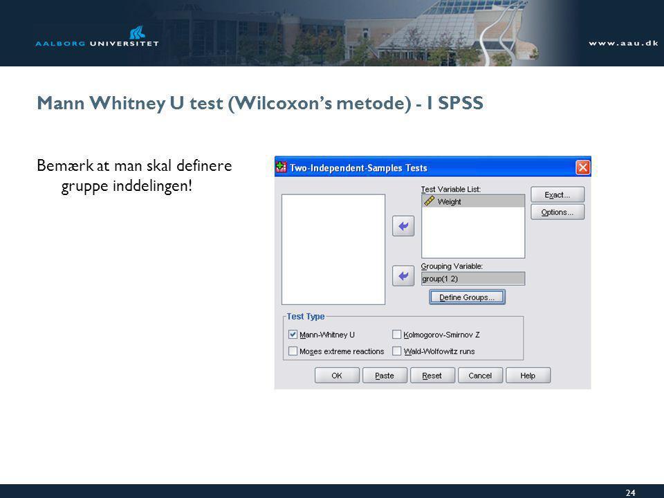 Mann Whitney U test (Wilcoxon's metode) - I SPSS