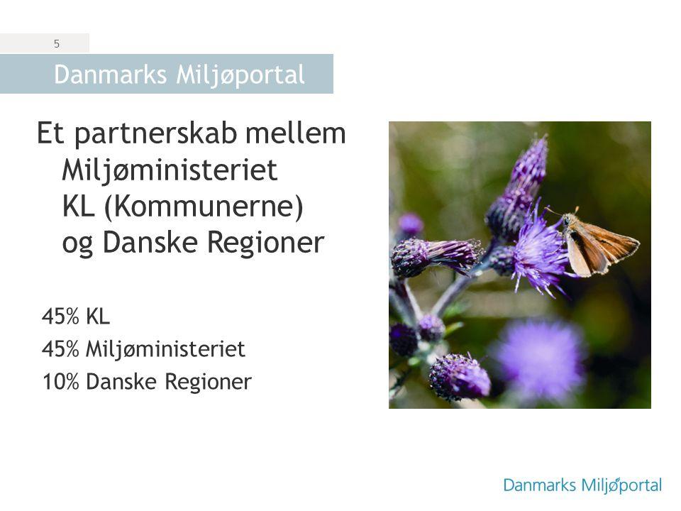 Danmarks Miljøportal Et partnerskab mellem Miljøministeriet KL (Kommunerne) og Danske Regioner. 45% KL.