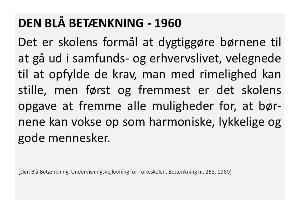 DEN BLÅ BETÆNKNING - 1960