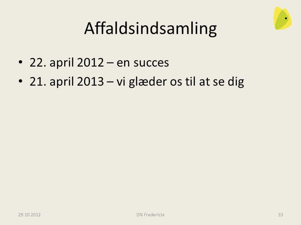 Affaldsindsamling 22. april 2012 – en succes