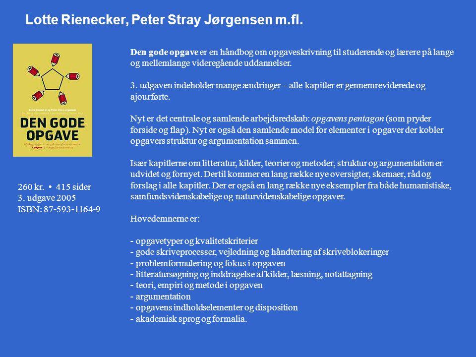 Lotte Rienecker, Peter Stray Jørgensen m.fl.
