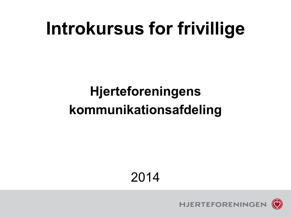 Introkursus for frivillige