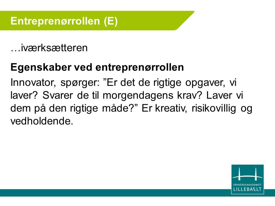 Entreprenørrollen (E)