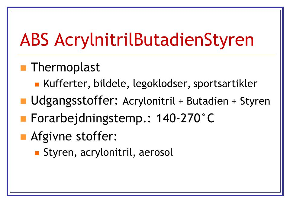 ABS AcrylnitrilButadienStyren