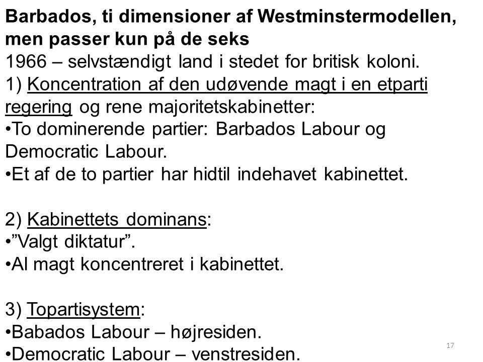 Barbados, ti dimensioner af Westminstermodellen, men passer kun på de seks