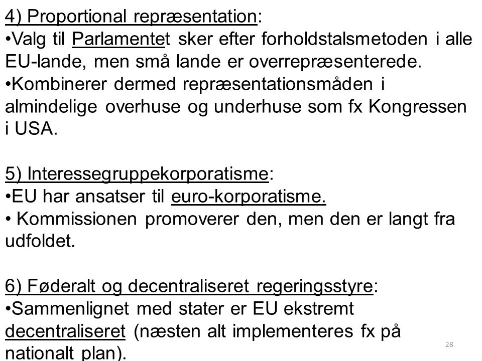 4) Proportional repræsentation: