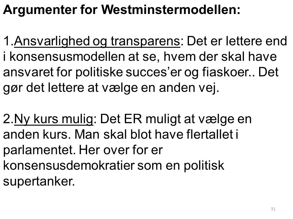 Argumenter for Westminstermodellen: