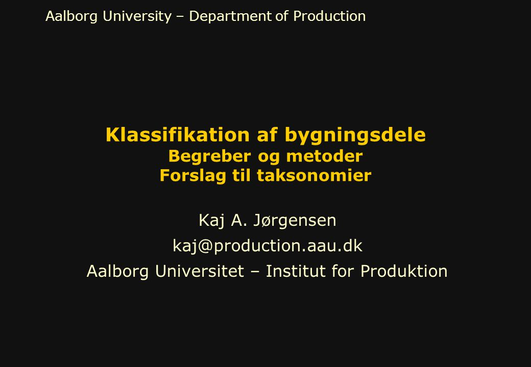 Aalborg Universitet – Institut for Produktion