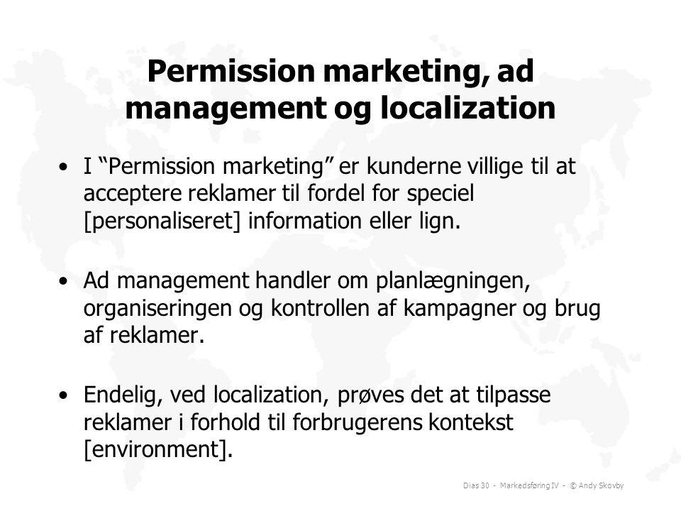 Permission marketing, ad management og localization