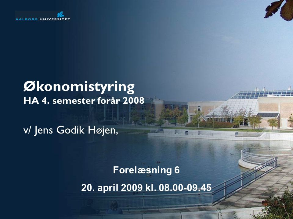 Økonomistyring HA 4. semester forår 2008