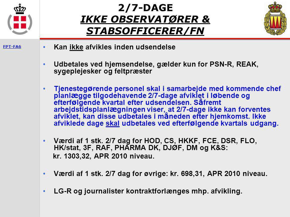 2/7-DAGE IKKE OBSERVATØRER & STABSOFFICERER/FN