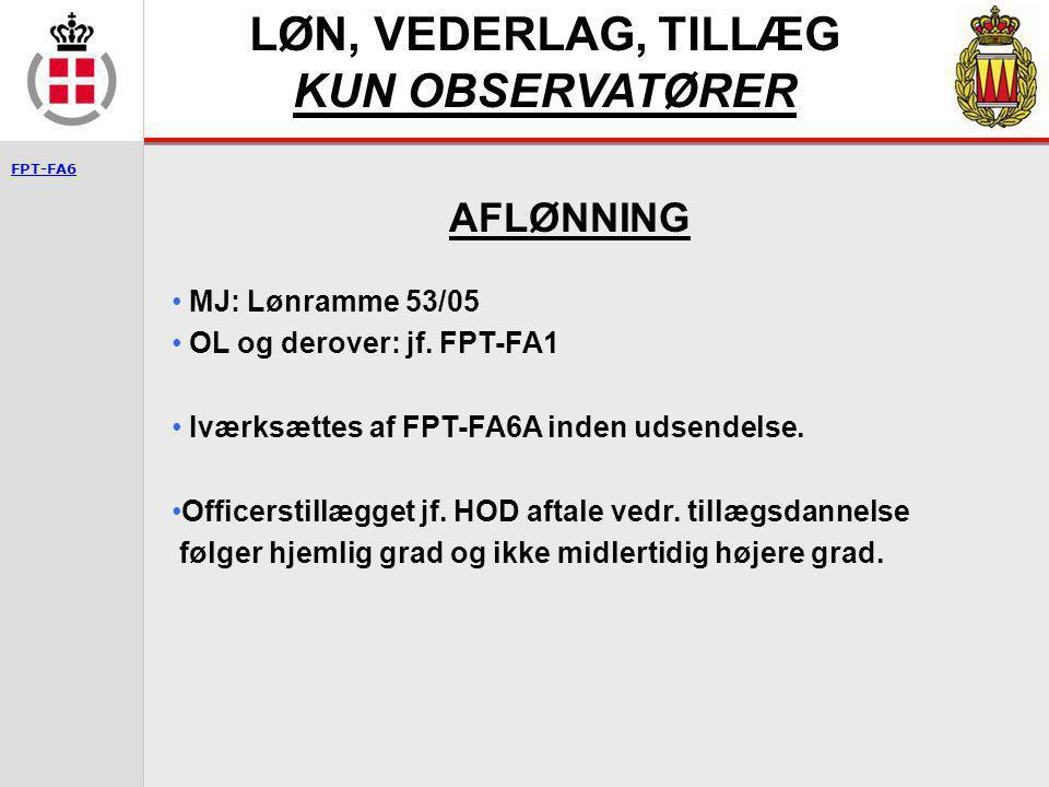 LØN, VEDERLAG, TILLÆG KUN OBSERVATØRER