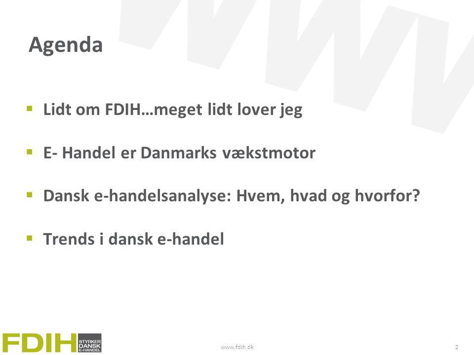Agenda Lidt om FDIH…meget lidt lover jeg