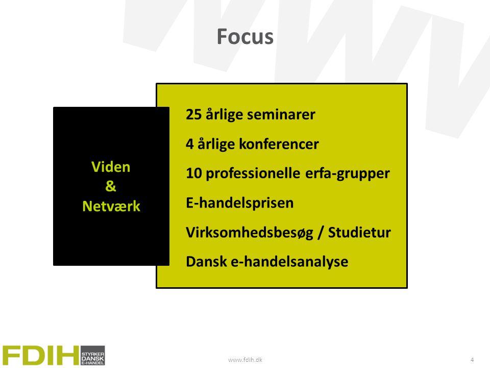 Focus 25 årlige seminarer 4 årlige konferencer