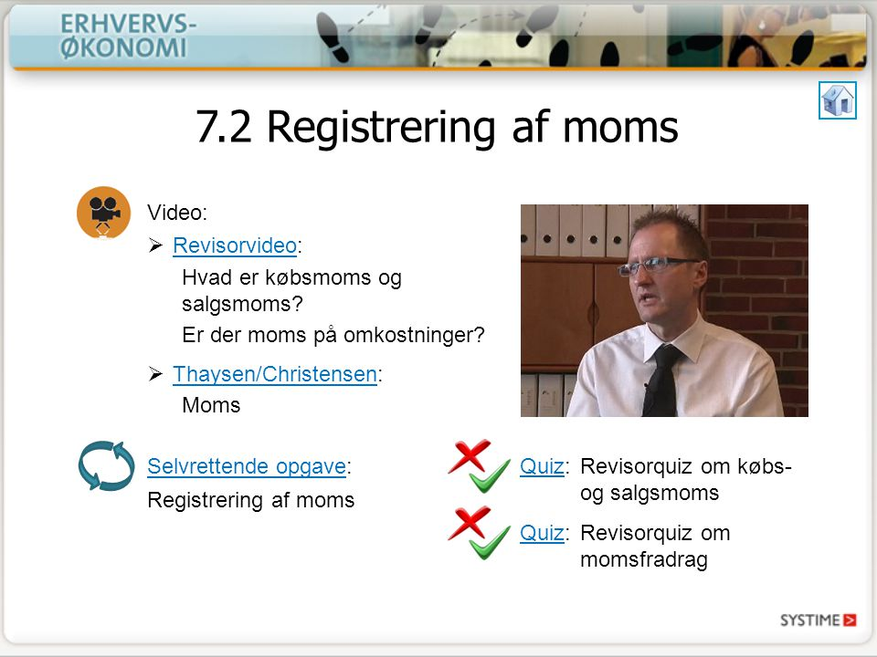7.2 Registrering af moms Video: Revisorvideo: