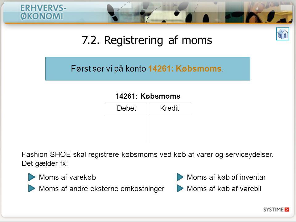 Først ser vi på konto 14261: Købsmoms.