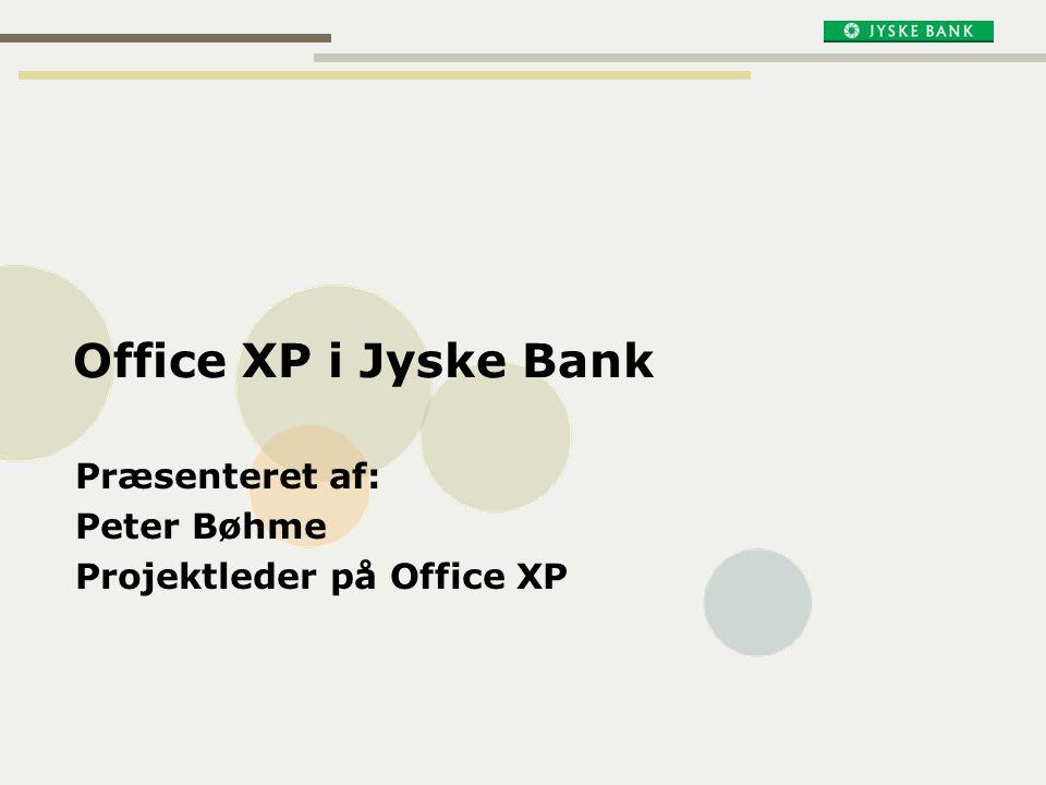 Præsenteret af: Peter Bøhme Projektleder på Office XP