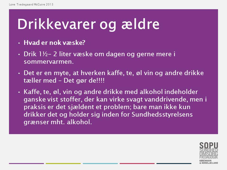 Drikkevarer og ældre Hvad er nok væske