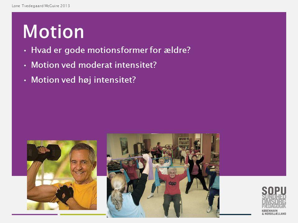 Motion Hvad er gode motionsformer for ældre