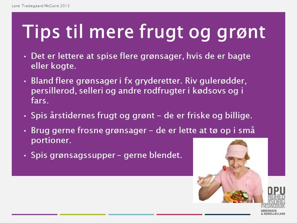 Tips til mere frugt og grønt