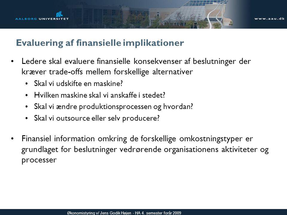 Evaluering af finansielle implikationer